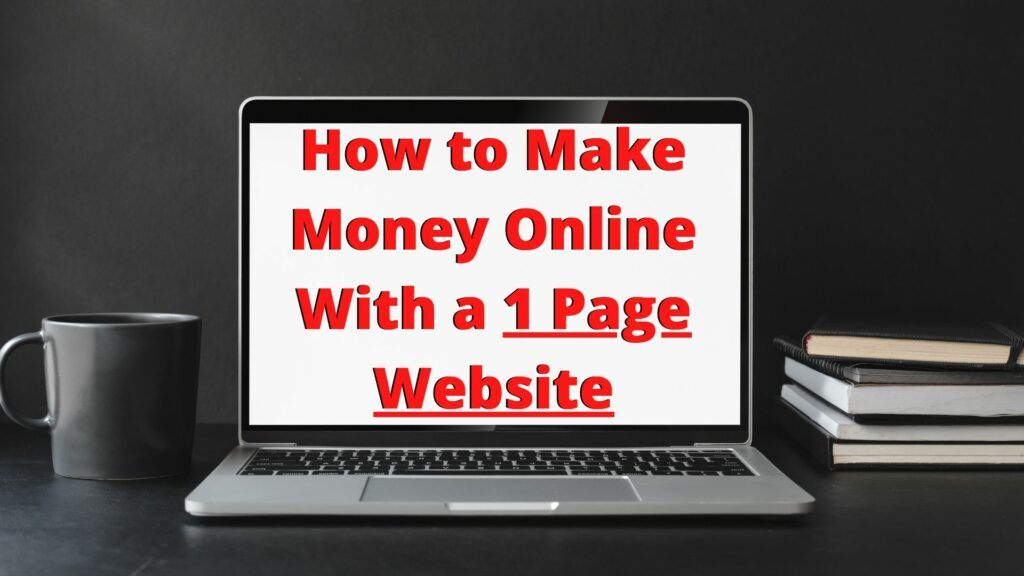 how to make money online with a one page website
