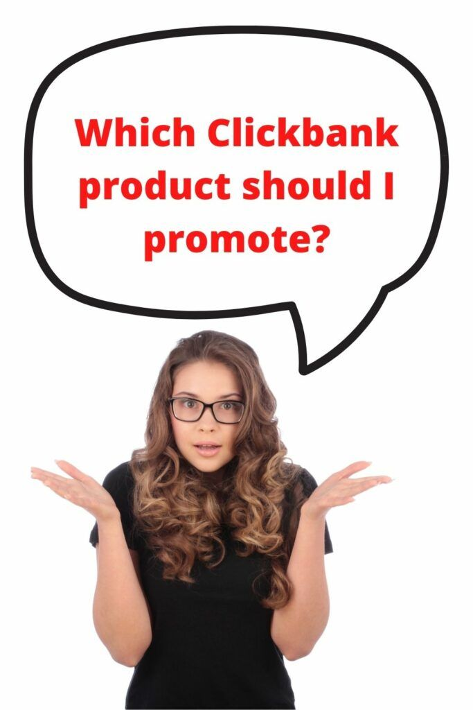 what to promote on clickbank as an affiliate
