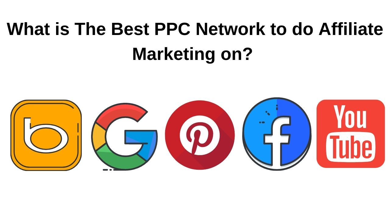 what is the best ppc network for affiliate marketing