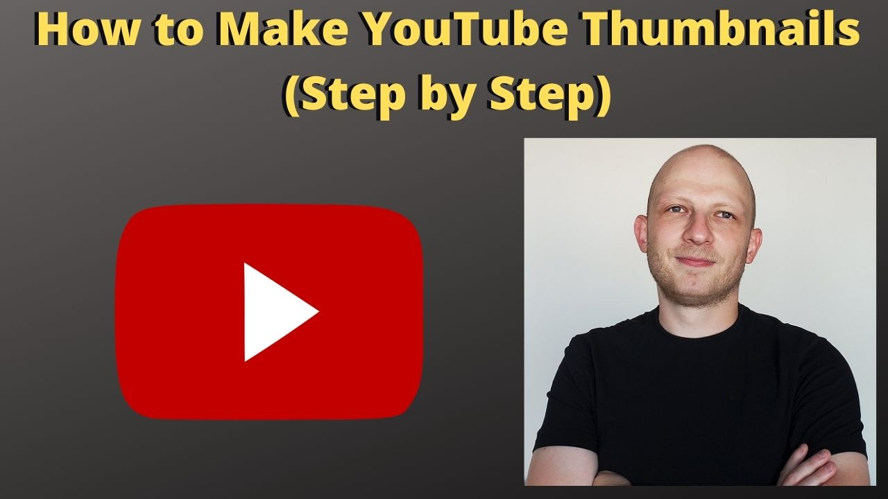 How to Make YouTube Thumbnails For Beginners Step-by-Step