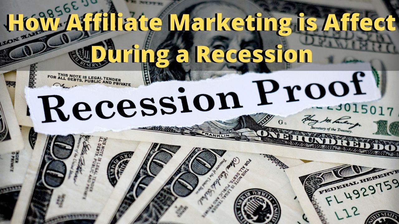 How Affiliate Marketing is Affected During a Recession