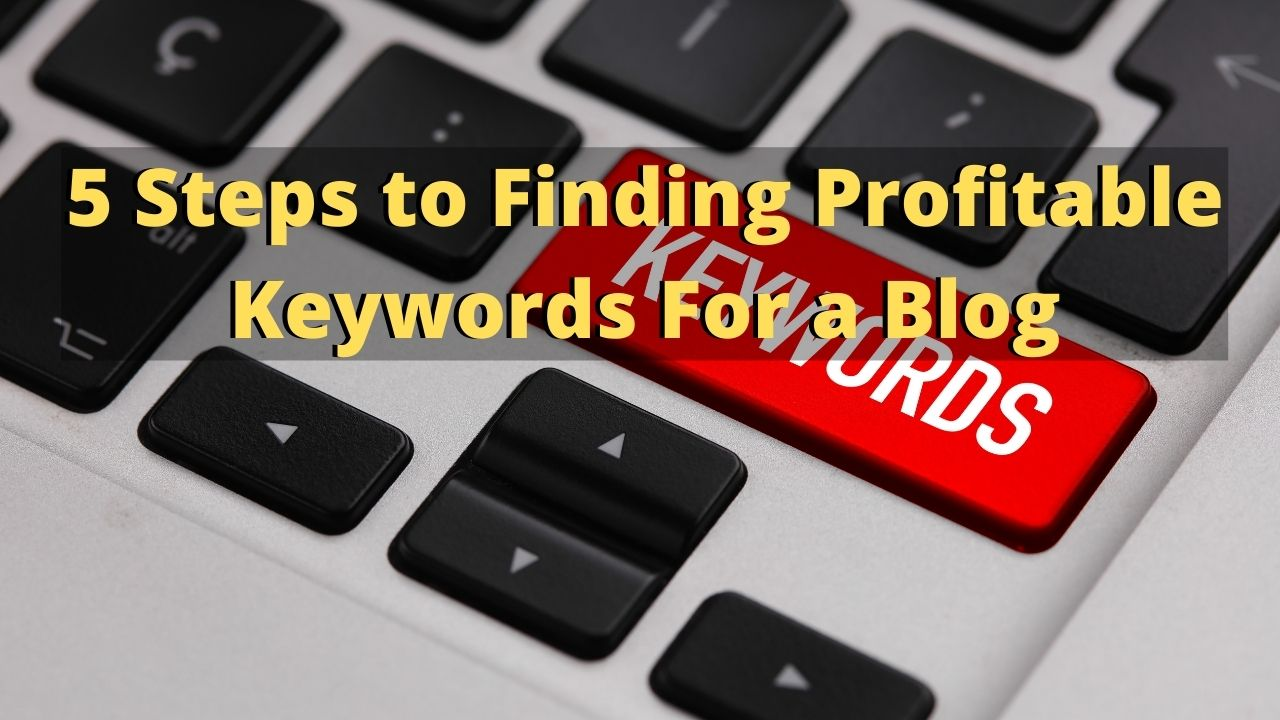 How to Find Keywords For a Blog
