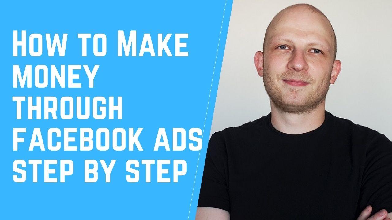 How to Make Money Through Facebook Ads