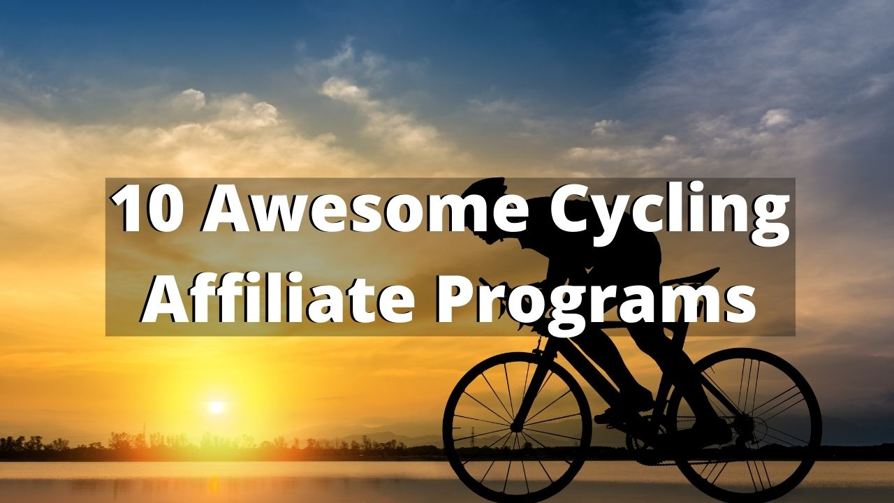 10 Cycling Affiliate Programs That Pay Great Commissions