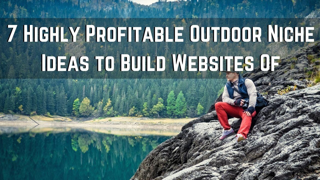 outdoor niche ideas